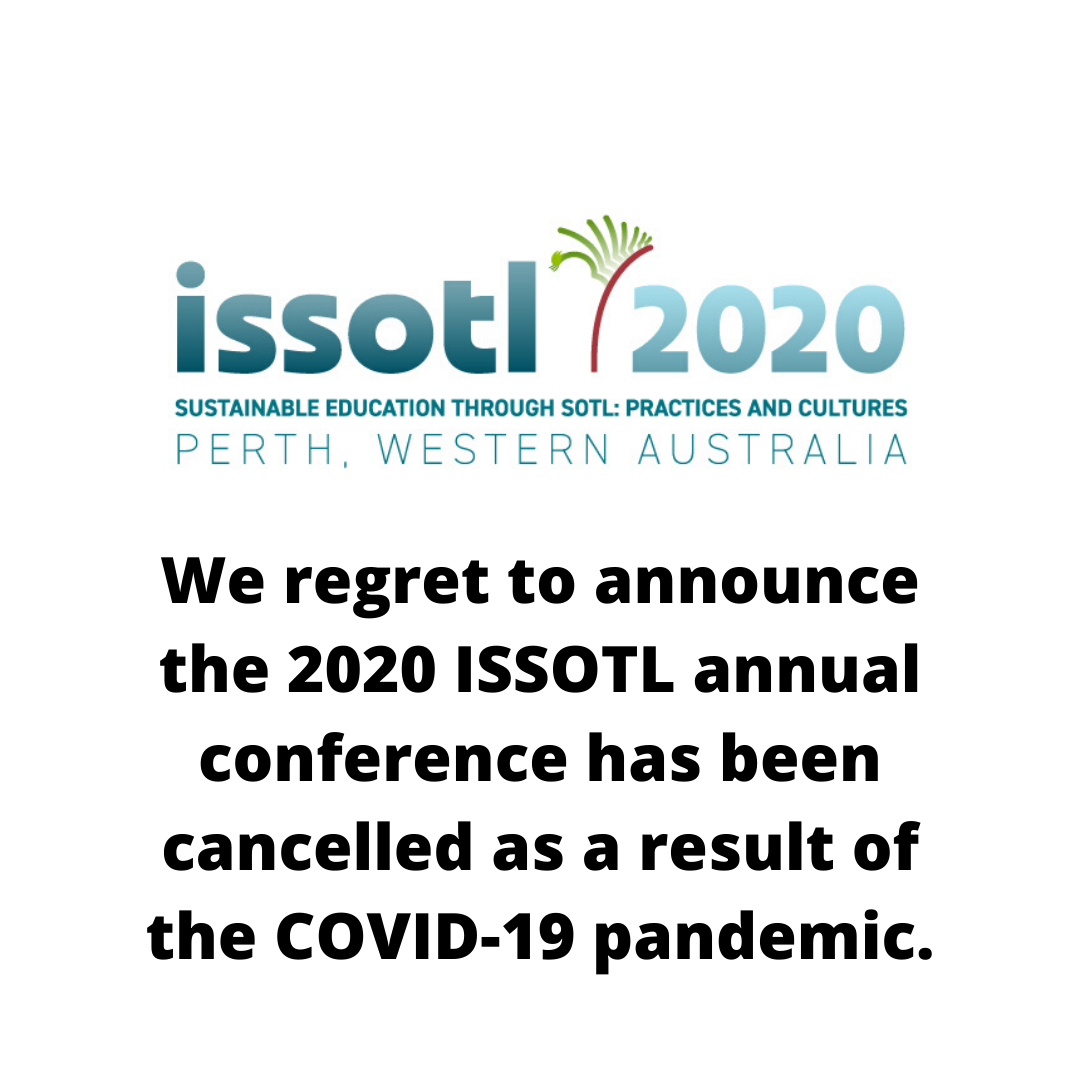 regret to announce that the 2020 ISSOTL Annual Conference has been cancelled as a result of the COVID-19 pandemic